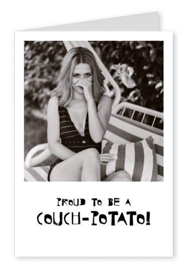 Proud to be a Couch-Potato postcard