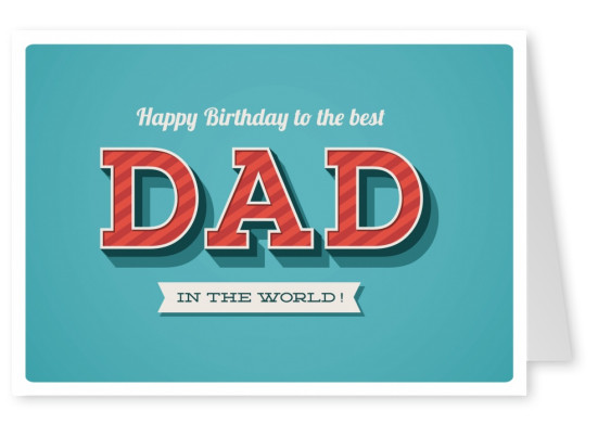 postcard happy birthday to the best dad in the world