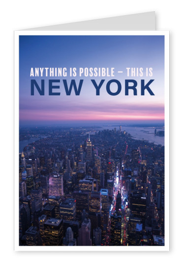 Anything is possible – this is New York