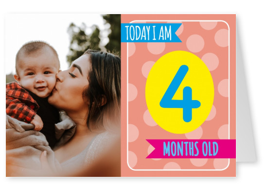 Today I am 4 months old-Lettering