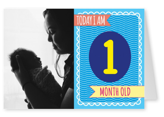 Today I am 1 month old-Lettering