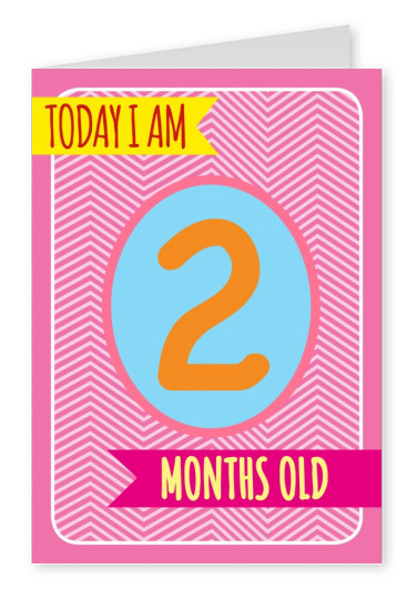 Today I am 2 months old-Lettering