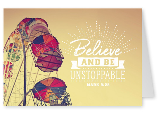 postcard Believe and be unstoppable