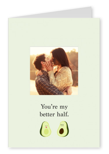 Create your own i love you photo cards free printable templates youre my better half m4hsunfo