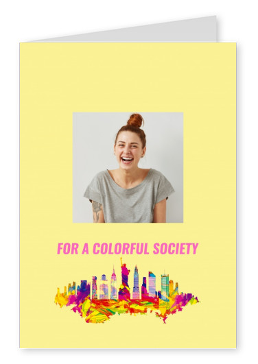 For a colorful society