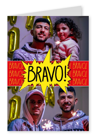 Personalize card with place for 2 photos and comiy style BRAVO!