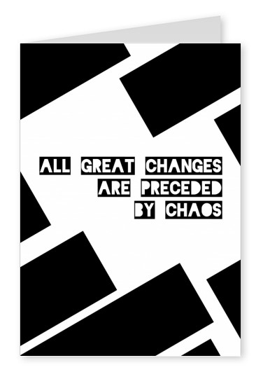 Black and white graphic with quote about great changes in life