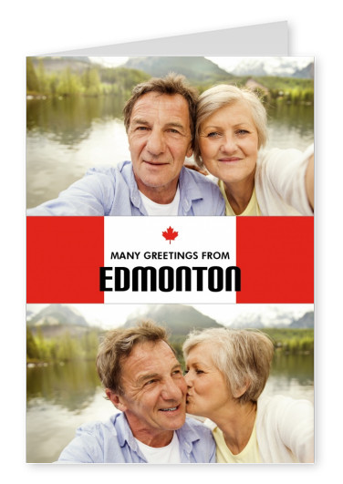 Edmonton greeting in Canadian flag style