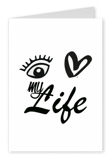 Eye-love my life