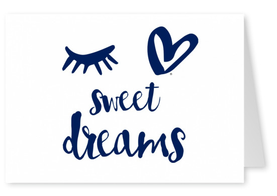 Eye Love Sweet Dreams Statements Quotes Cards Send Real