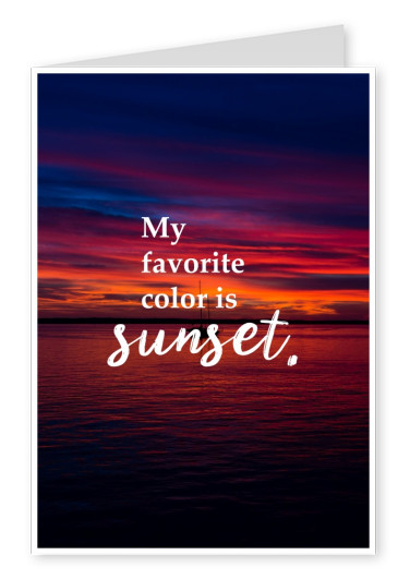 postcard quote My favourite color is sunset