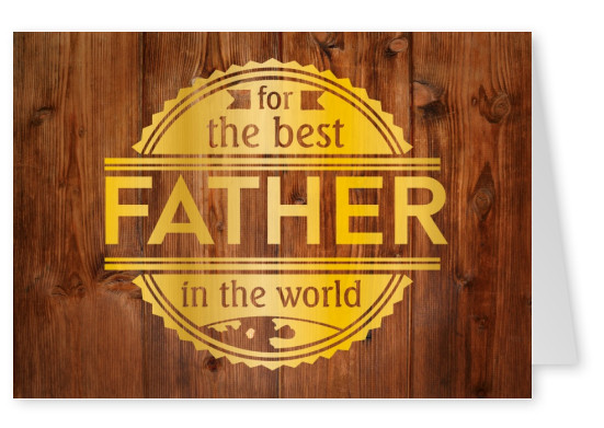 GREETING ARTS For the best father in the world