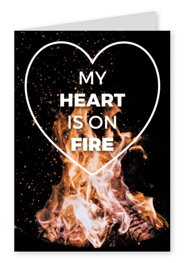 flame graphic with heart and modern letterung my heart is on fire