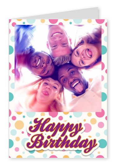 Personalize card with place for one photo, colorful dots and purple lettering happy birthday