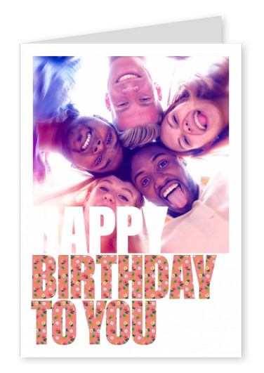 Lettering Personalize card with place for one photo, Happy birthday to you filled with orage flower pattern