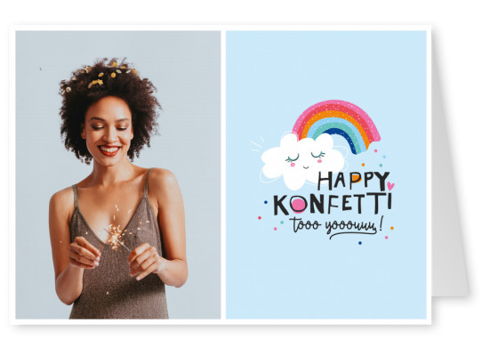 Happy Life Happy Konfetti to you