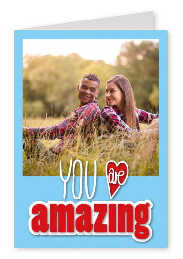 you are amazing in red and blue hand lettering with red heart