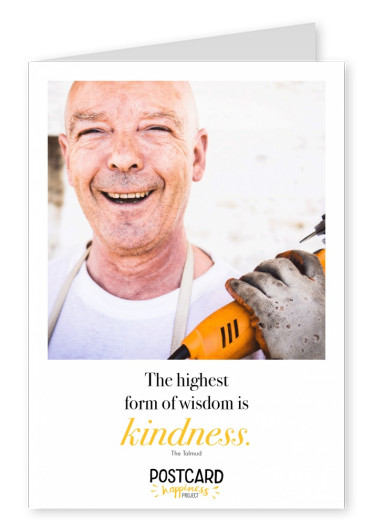 The highest form of wisdom of kindness quote