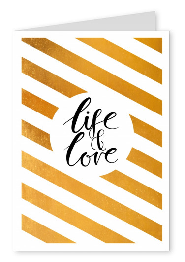 Life & Love in black calligraphy lettering on golden-white striped background