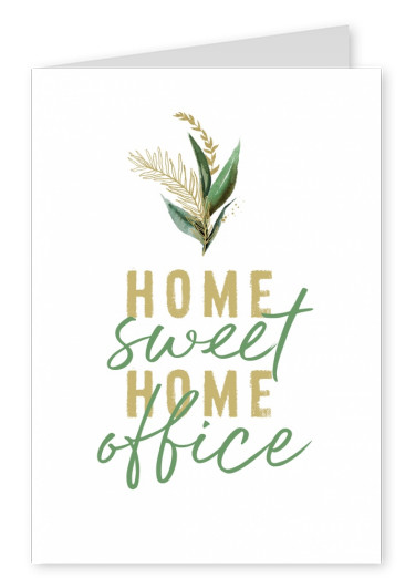 SALUDO ARTES Home sweet Home office