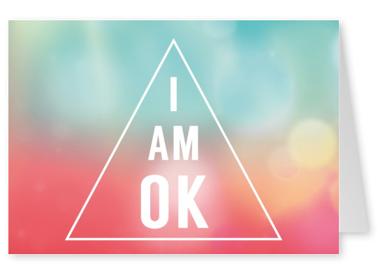 I Am Ok Statements Quotes Cards Send Real Postcards Online