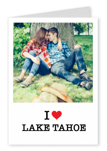 I ♥ Lake Tahoe