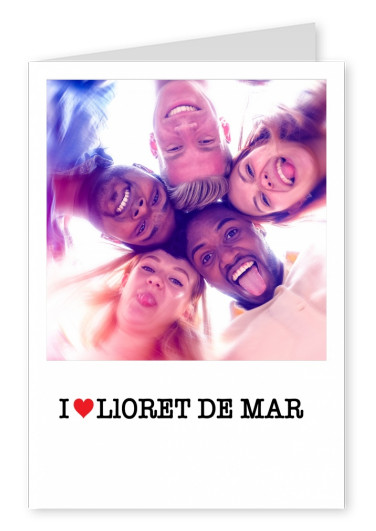 I love Lloret de Mar