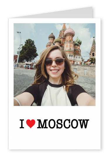 I love Moscow