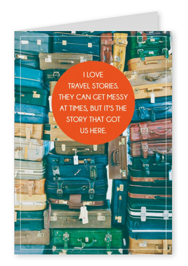 ,I love travel stories but its the story that got us here saying