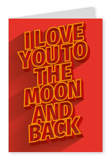 i love you to the moon and back red postcard quote
