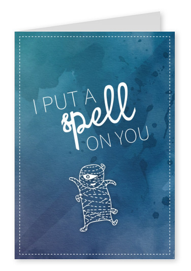 I put a spell on you quote card