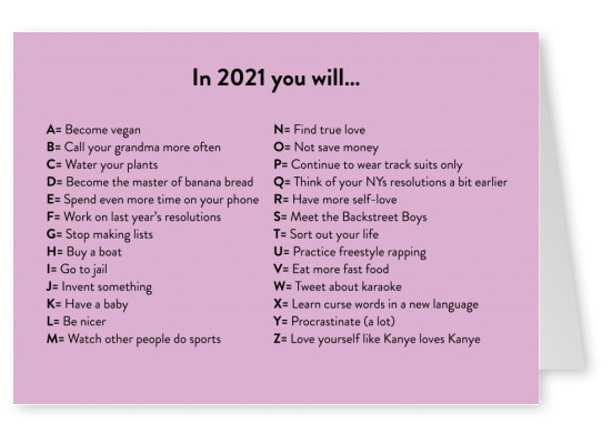 In 2021 you will...