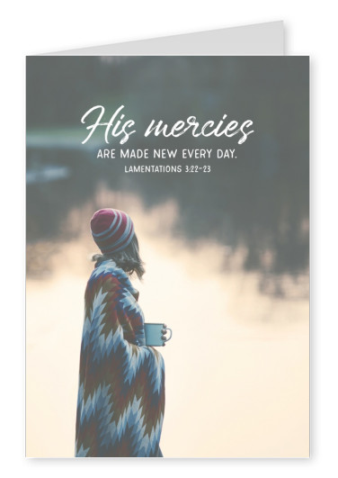 postcard SegensArt his mercies are meade new every day