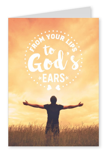 postcard From your lips to god's ears