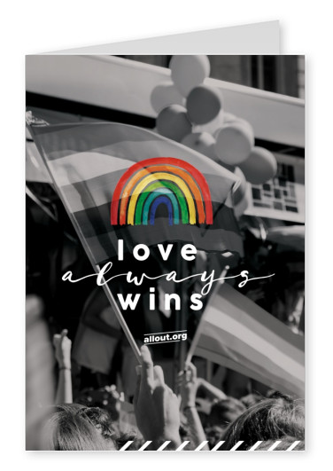 greeting card ALL OUT love always wins