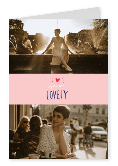 You're lovely quote on a pink background