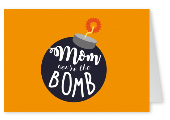 mom you're the bomb with orange background