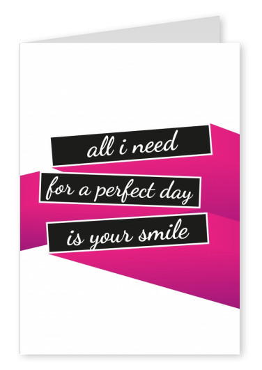 All I need-quote on pink and black bars and white background–mypostcard