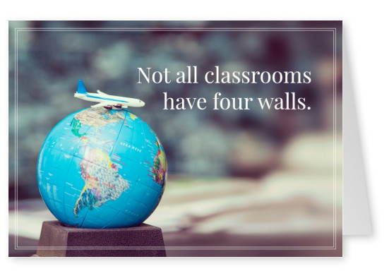 HI USA Not all classrooms have four walls quote