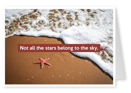 postcard saying Not all the stars belong to the sky