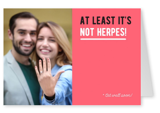 At least it's not herpes!