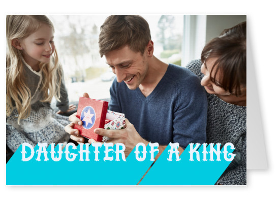 Daughter of a King