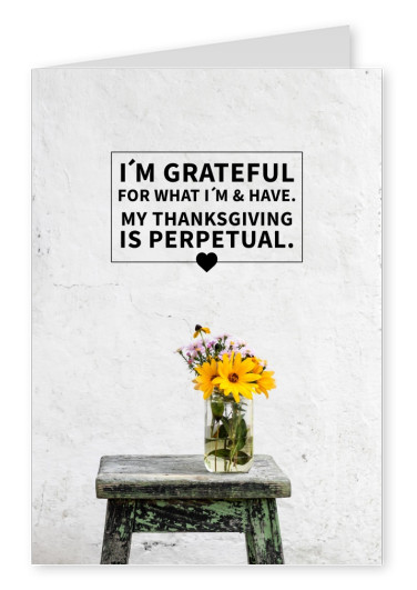 quote card I'm grateful for what I am and have...