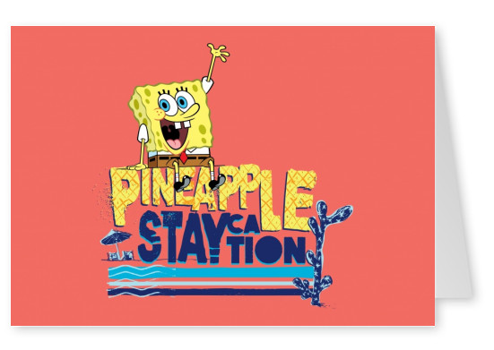 Pineapple Staycation! - Spongebob Squarepants