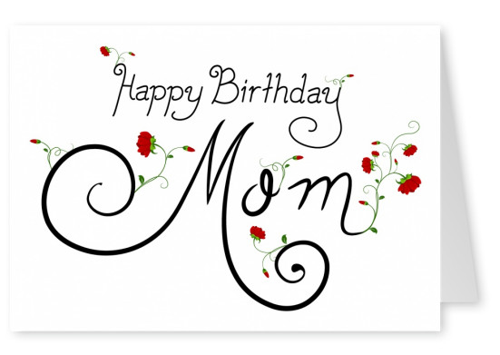 white postcard happy birthday mom red roses