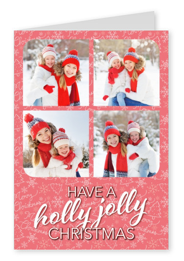 Personalizable christmas card with a christmacy pattern wishes Have a holly jolly Christmas