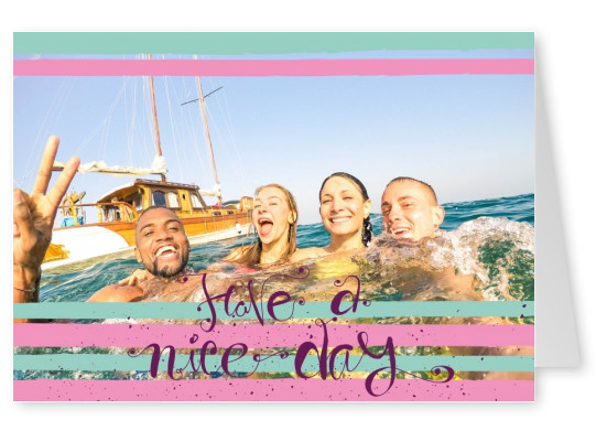 have a nice day calligraphy in pastel couloured background