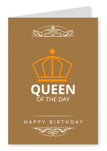 Queen of the day