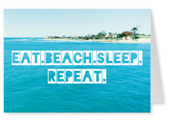 postcard with lettering eat. beach. sleep. repeat. on a photo of a beach and ocean.