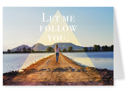 let me follow you quote postcard design template
